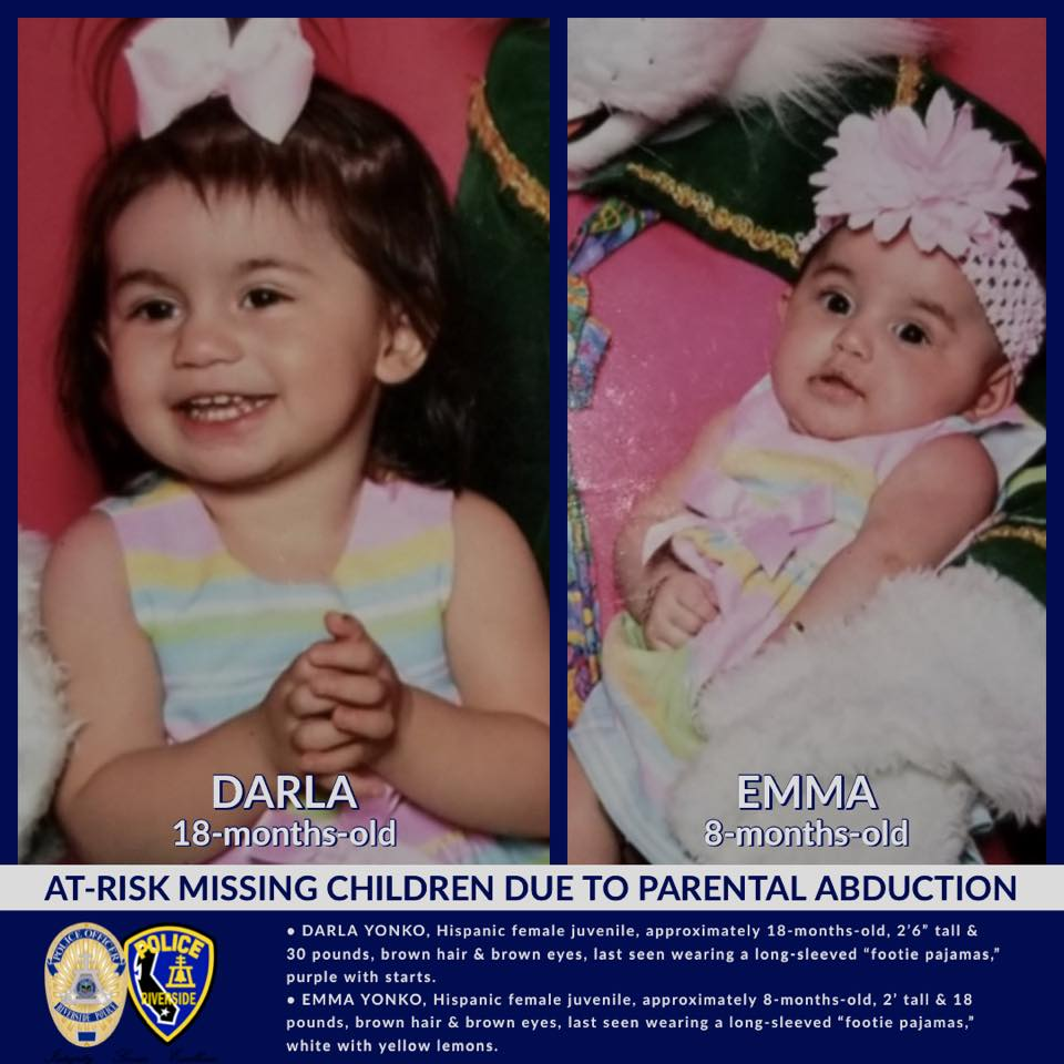 "DARLA YONKO, Hispanic female juvenile, approximately 18-months-old, 2'6"" tall & 30 pounds, brown hair & brown eyes, last seen wearing a long-sleeved ""footie pajamas,"" purple with starts.  • EMMA YONKO, Hispanic female juvenile, approximately 8-months-old, 2' tall & 18 pounds, brown hair & brown eyes, last seen wearing a long-sleeved ""footie pajamas,"" white with yellow lemons."
